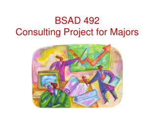 BSAD 492 Consulting Project for Majors