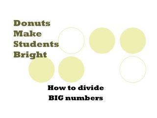 Donuts  Make  Students  Bright