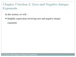 Chapter 5 Section 2: Zero and Negative Integer Exponents