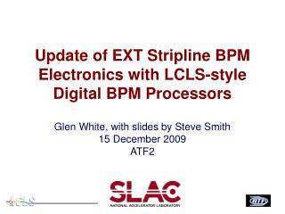 Update  of EXT  Stripline  BPM Electronics with LCLS-style Digital BPM  Processors