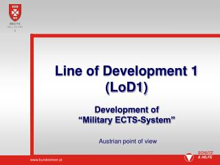 Line of Development 1 (LoD1)
