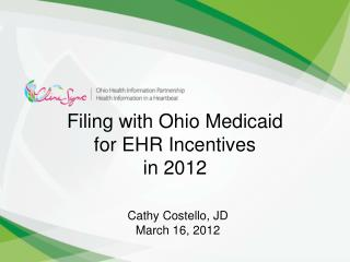 Filing with Ohio Medicaid for EHR Incentives in 2012