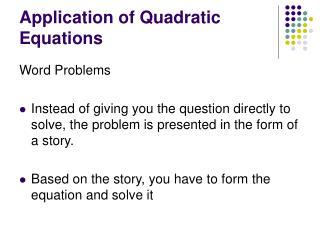 Application of Quadratic Equations