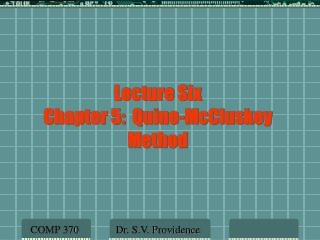 Lecture Six  Chapter 5:  Quine-McCluskey Method