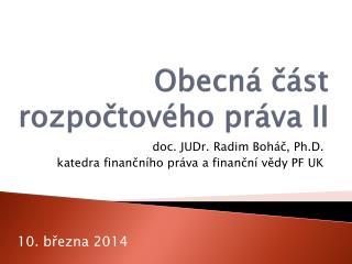 Obecná část rozpočtového práva II