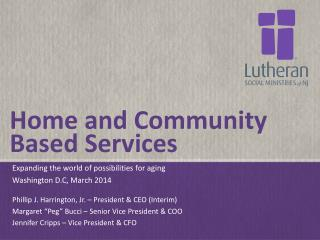 Home and Community Based Services