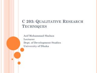 C 203: Qualitative Research Techniques