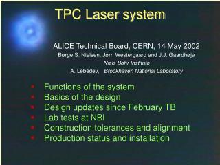 TPC Laser system