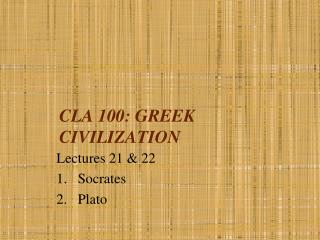 CLA 100: GREEK CIVILIZATION