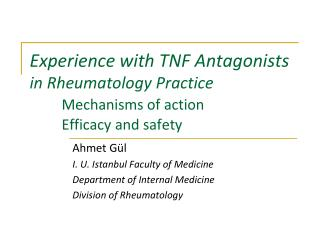 Ahmet Gül I. U. Istanbul Faculty of Medicine Department of Internal Medicine