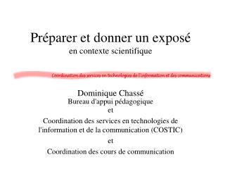 Pr�parer et donner un expos� en contexte scientifique