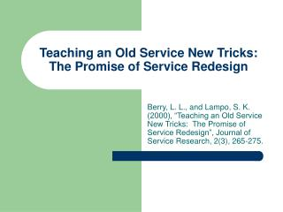 Teaching an Old Service New Tricks:  The Promise of Service Redesign