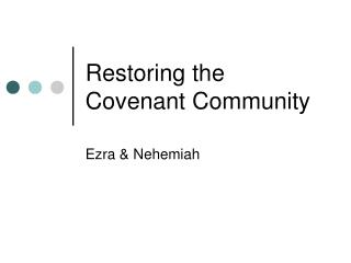 Restoring the Covenant Community