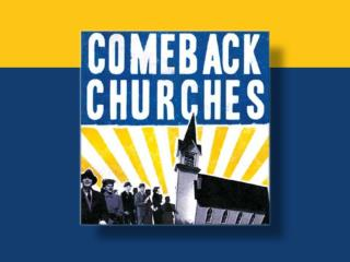 Why Study Comeback Churches?