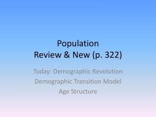 Population Review & New (p. 322)
