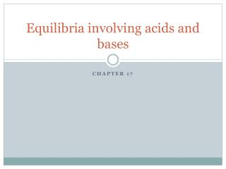Equilibria involving acids and bases