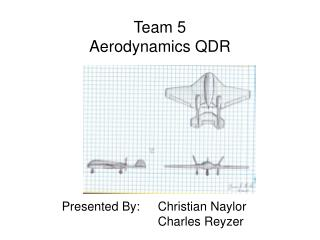 Team 5 Aerodynamics QDR
