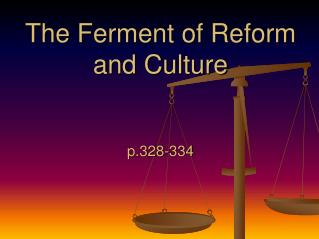 The Ferment of Reform and Culture p.328-334