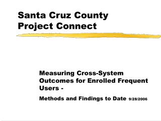 Santa Cruz County Project Connect