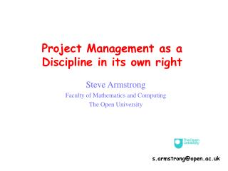 Project Management as a Discipline in its own right