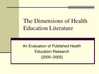 The Dimensions of Health Education Literature