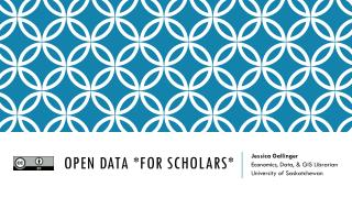 Open Data *for Scholars*