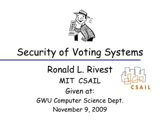 Security of Voting Systems