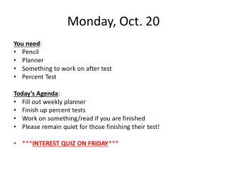 Monday, Oct. 20