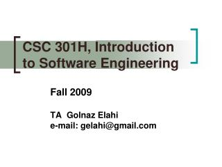 CSC 301H, Introduction to Software Engineering