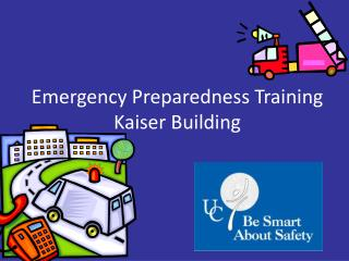 Emergency Preparedness Training Kaiser Building