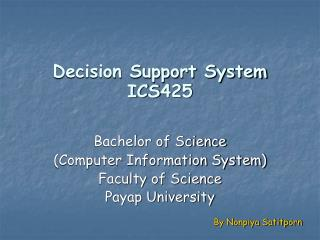 Decision Support System ICS425