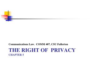 The Right of  Privacy CHAPTER 5