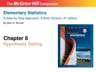 Elementary Statistics A Step by Step Approach, A Brief Version, 4 th  edition By Allan G. Bluman