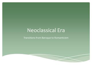 Neoclassical Era