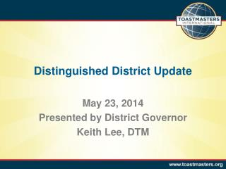 Distinguished District Update