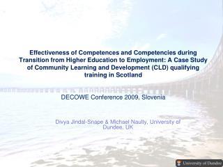 Divya Jindal-Snape & Michael  Naulty , University of Dundee, UK