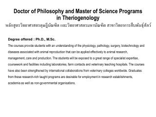 Doctor of Philosophy and Master of Science Programs in Theriogenology
