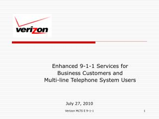 Enhanced 9-1-1 Services for  Business Customers and  Multi-line Telephone System Users