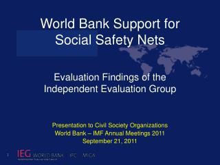 Presentation  to Civil Society Organizations World Bank – IMF Annual Meetings 2011