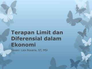 Terapan  Limit  dan Diferensial dalam Ekonomi