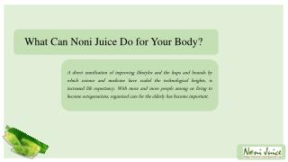 What Can Noni Juice Do for Your Body?