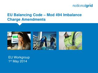EU Balancing Code – Mod 494 Imbalance Charge Amendments