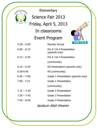 Elementary Science Fair 2013  Friday, April 5, 2013 In classrooms Event Program