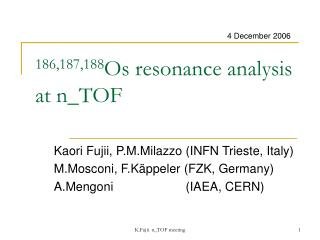186,187,188 Os resonance analysis at n_TOF