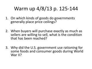 Warm up 4/8/13 p. 125-144
