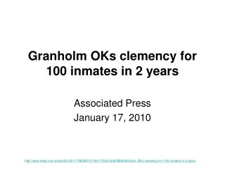 Granholm OKs clemency for 100 inmates in 2 years