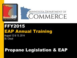FFY2015  EAP Annual Training  August 12 & 13, 2014 St. Cloud
