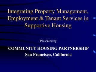 Integrating Property Management, Employment & Tenant Services in Supportive Housing