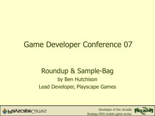 Game Developer Conference 07