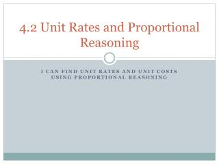 4.2 Unit Rates and Proportional Reasoning